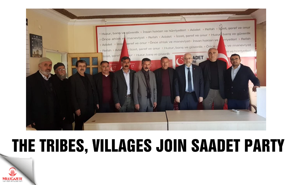 The tribes, villages join Saadet Party