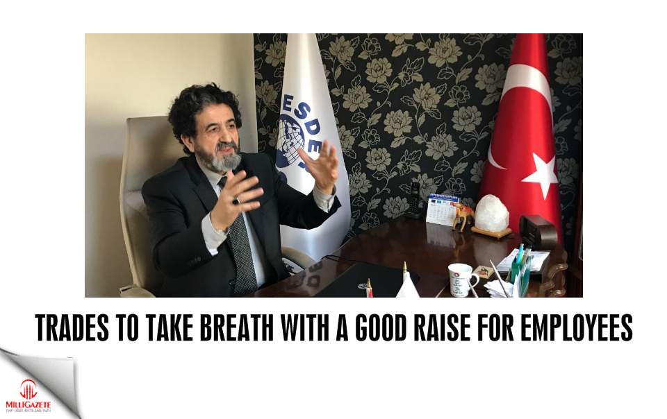 Trades to take breath with a good raise for employees