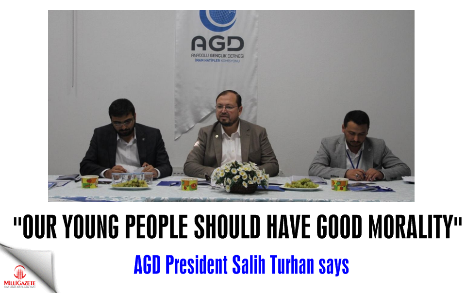 Turhan: Our young people should have good morality