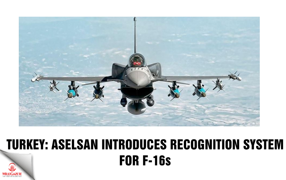Turkey: Aselsan introduces recognition system for F-16s
