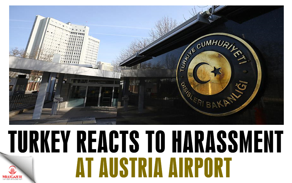 Turkey reacts to harassment at Austria airport