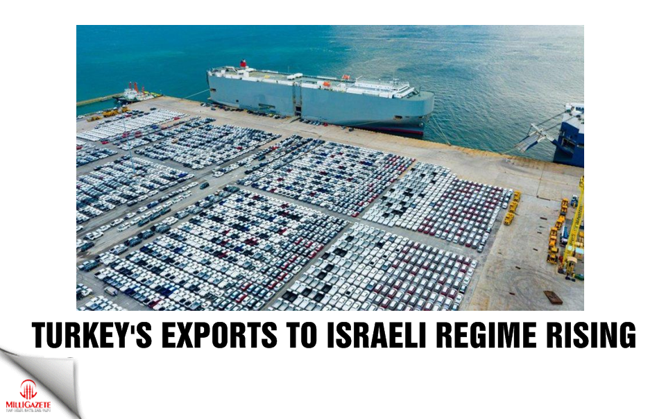 Turkeys exports to Israeli regime rising