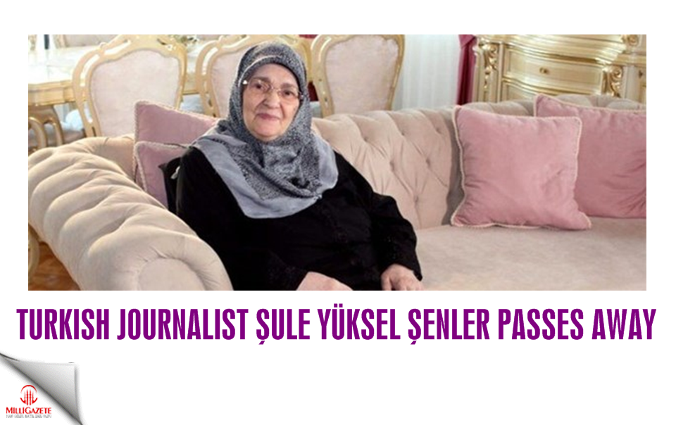 Turkish Journalist Şule Yüksel Şenler passes away