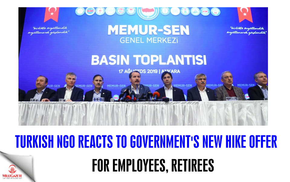 Turkish NGO reacts to governments new hike offer to the civil servants and retirees