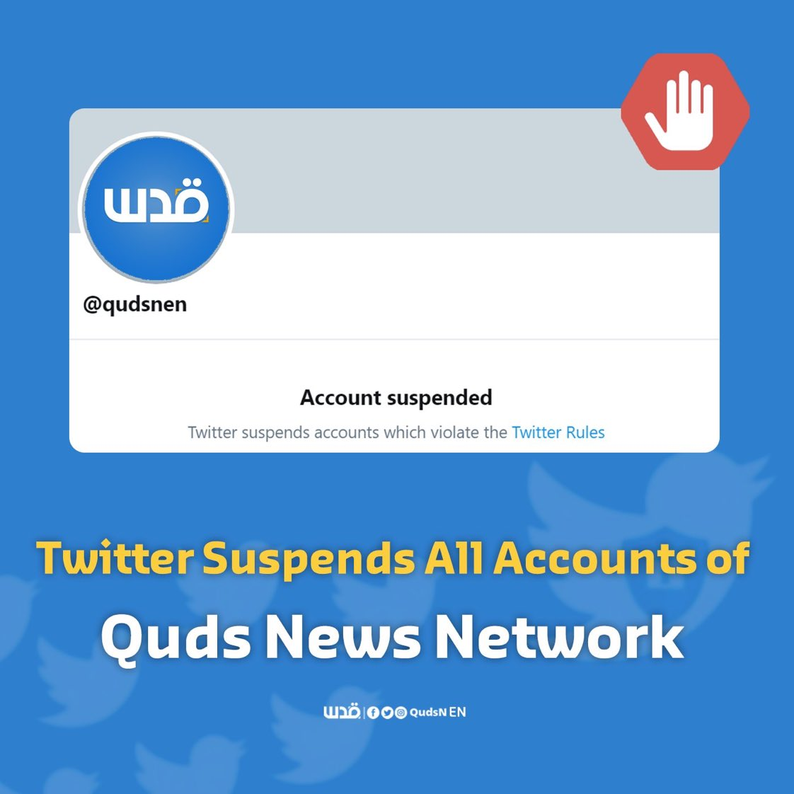 Twitter suspends accounts of Palestinian Quds News Network