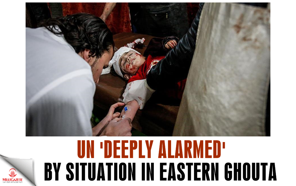 UN deeply alarmed by situation in Eastern Ghouta
