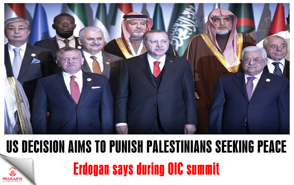 US decision aims to punish Palestinians seeking peace, Erdoğan says during OIC summit