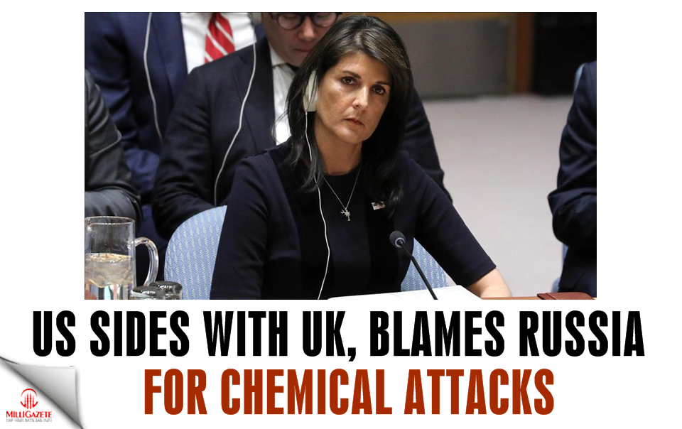 US sides with UK, blames Russia for chemical attacks
