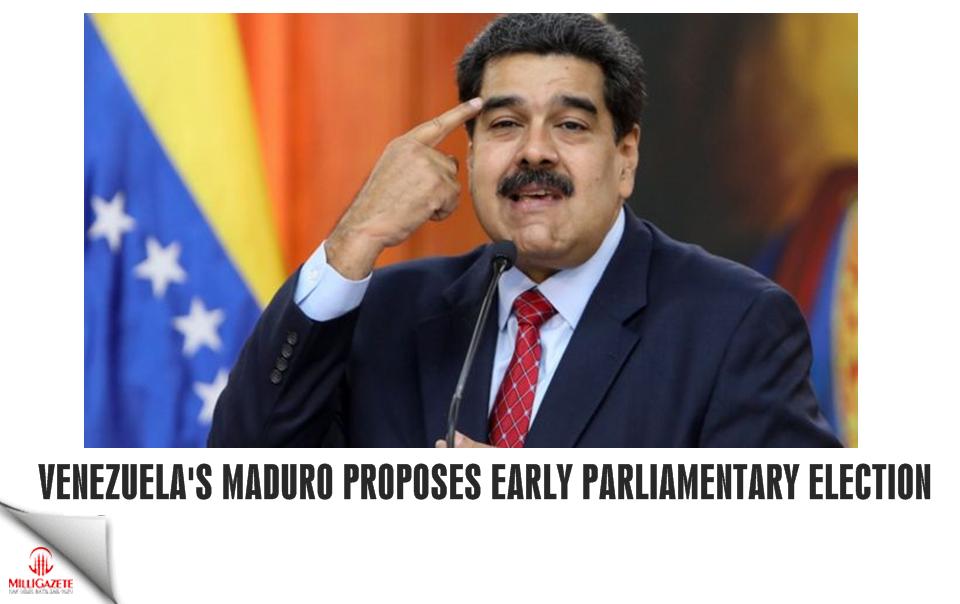 Venezuela's Maduro proposes early parliamentary election