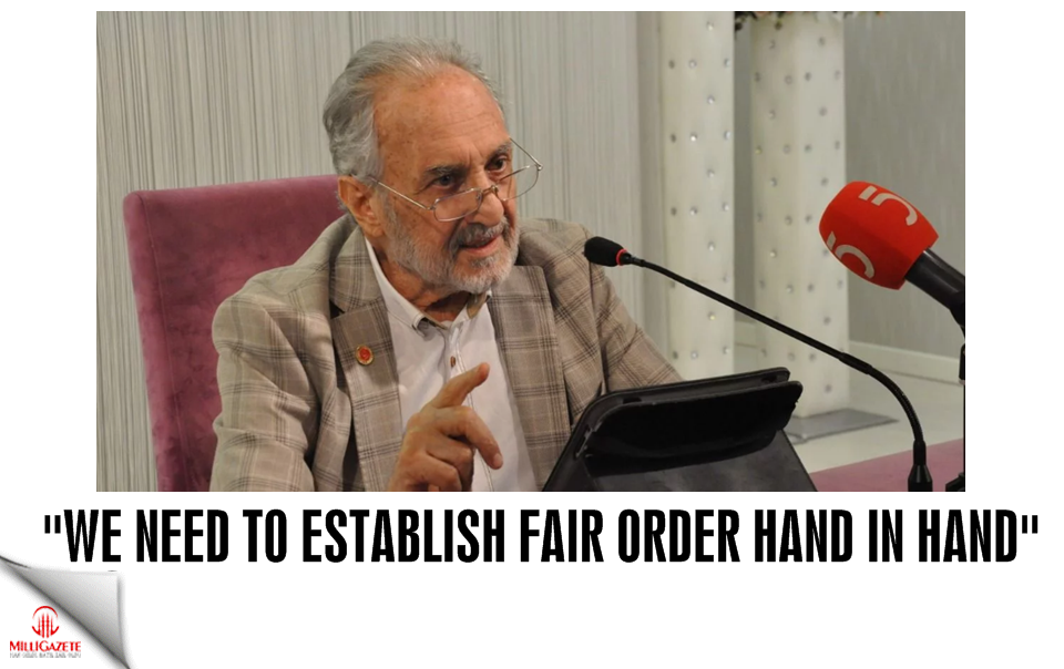 We need to establish fair order hand in hand
