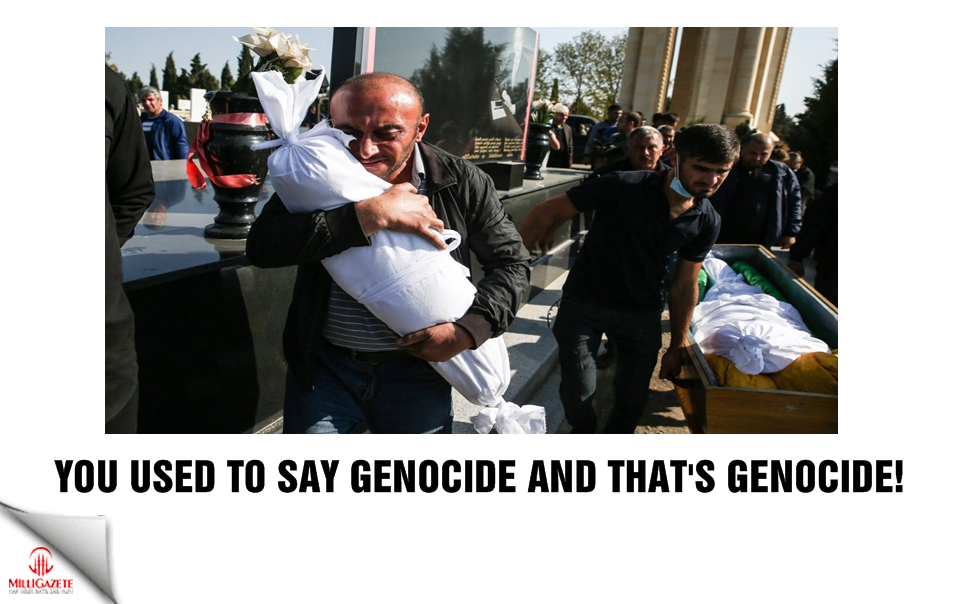 You used to say genocide and thats genocide!