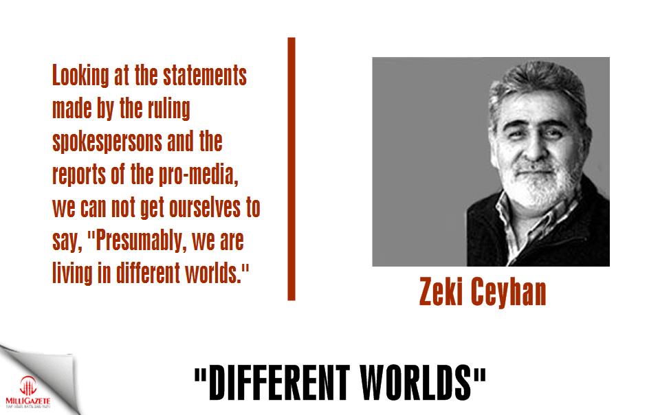 """Zeki Ceyhan: """"Different worlds"""""""