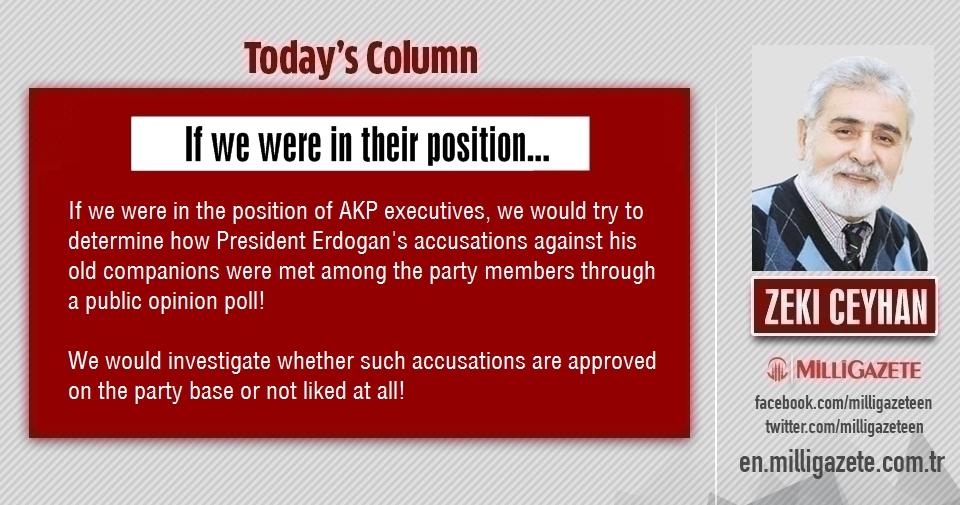 """Zeki Ceyhan: """"If we were in their position"""""""