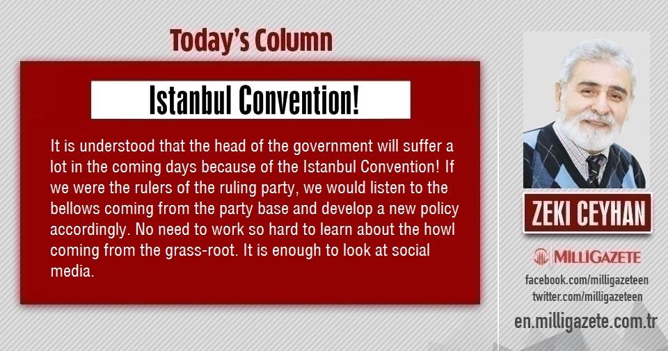 "Zeki Ceyhan: ""Istanbul Convention!"""