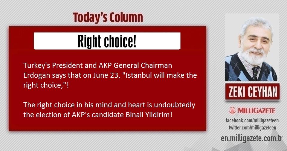 """Zeki Ceyhan: """"Right choice!"""""""