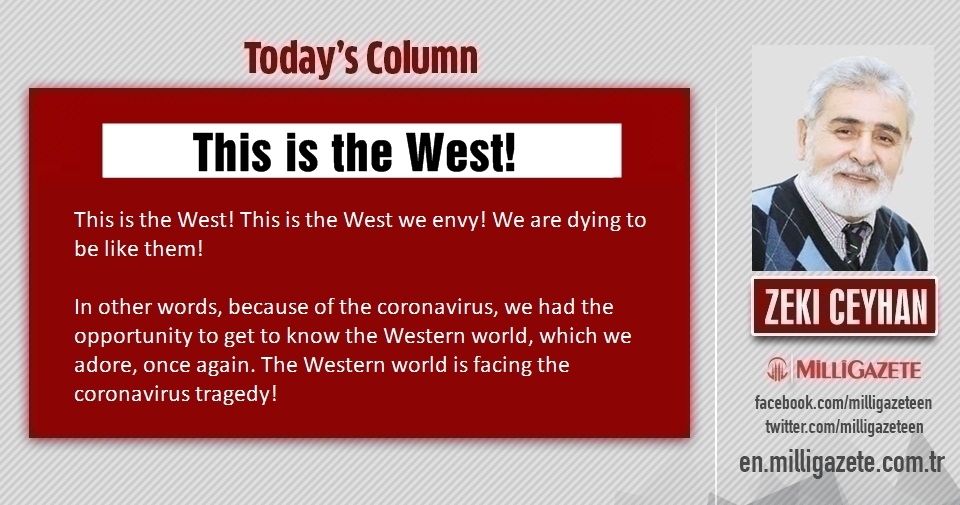 "Zeki Ceyhan: ""This is the West!"""